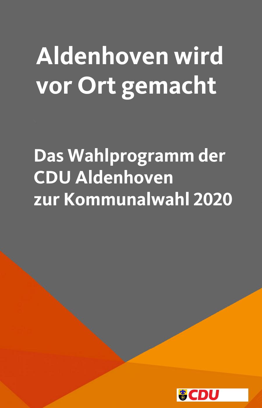 Hier finden Sie das Programm der CDU Aldenhoven zur Kommunalwahl 2020 als pdf